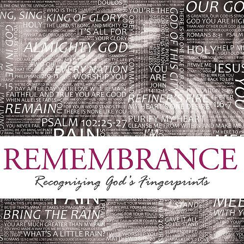 MP3 CD - Remembrance! Recognizing God's Fingerprints!