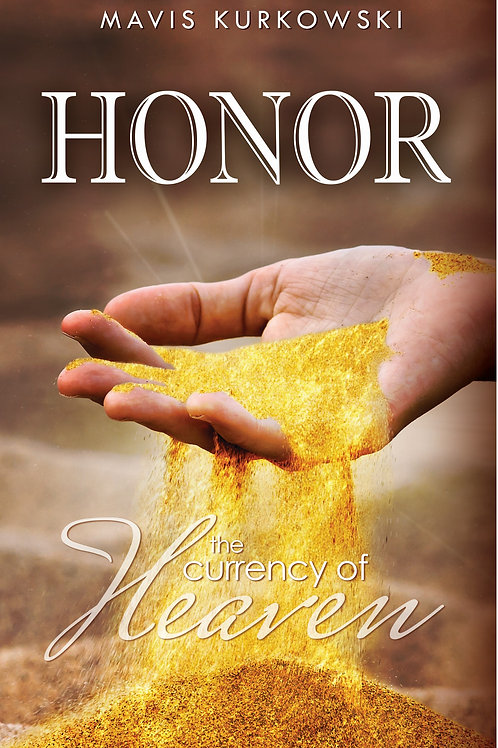 Honor: The Currency of Heaven
