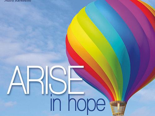 Arise in Hope!!