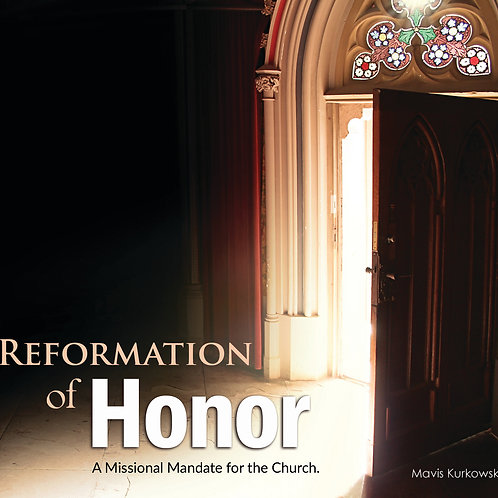 Reformation of Honor!