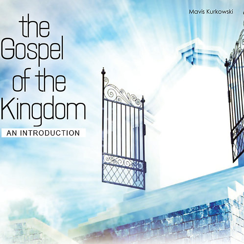 MP3 CD - The Gospel of the Kingdom! An Introduction
