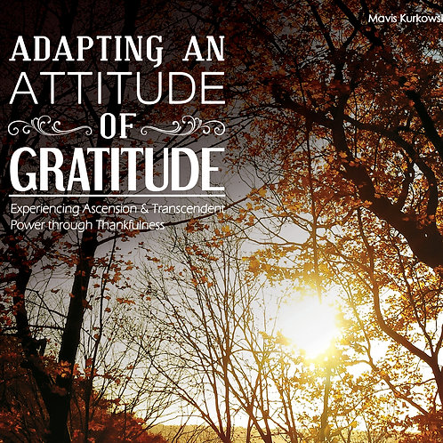 Adapting an Attitude of Gratitude