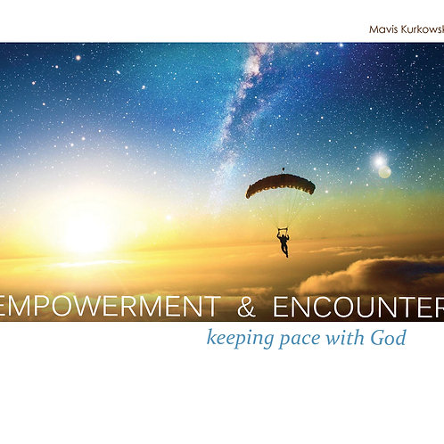 Empowerment & Encounter!