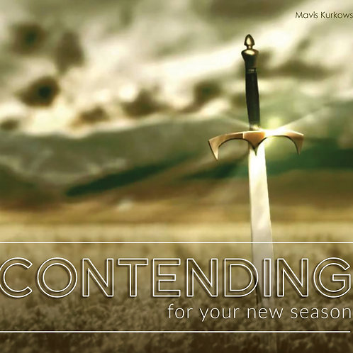 Contending for Your New Season