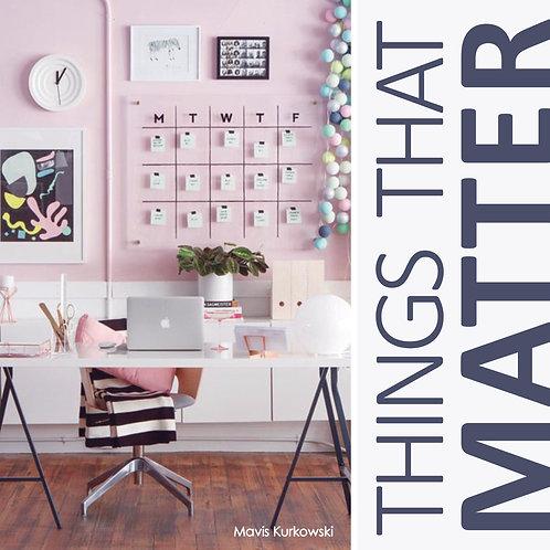 Things That Matter!