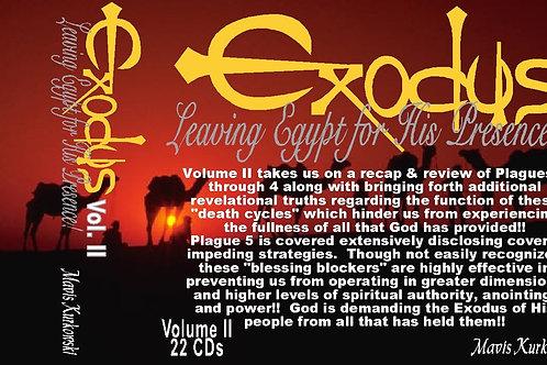Exodus: Leaving Egypt for His Presence!! Volume II