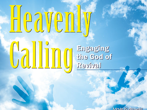 Heavenly Calling!