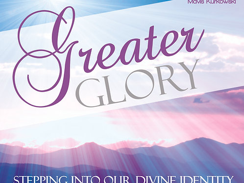 Greater Glory!!