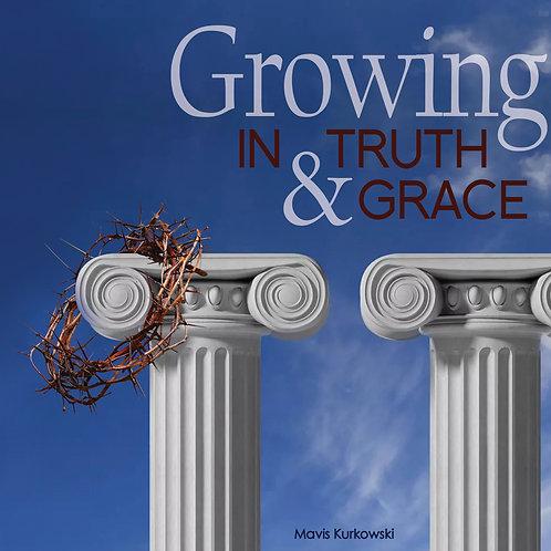 Growing in Truth & Grace