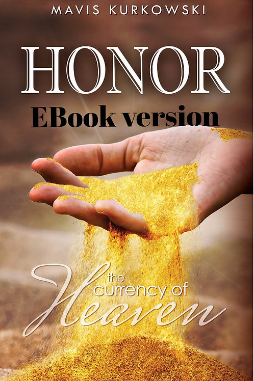 EBook version - Honor: The Currency of Heaven