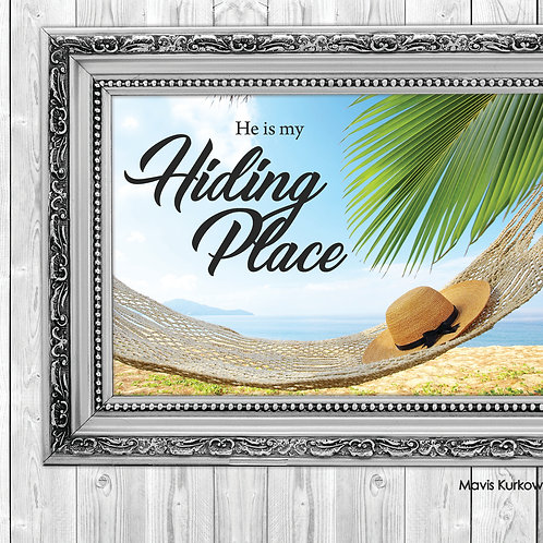 He is My Hiding Place!