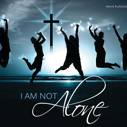 MP3 CD I Am Not Alone