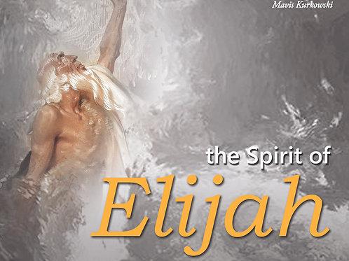 The Spirit of Elijah!