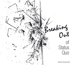Breaking Out Of Status Quo