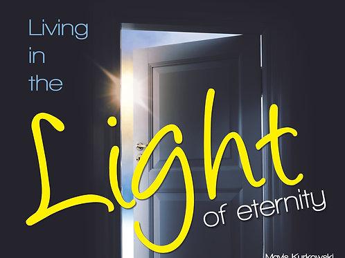 MP3 CD Living in the Light of Eternity
