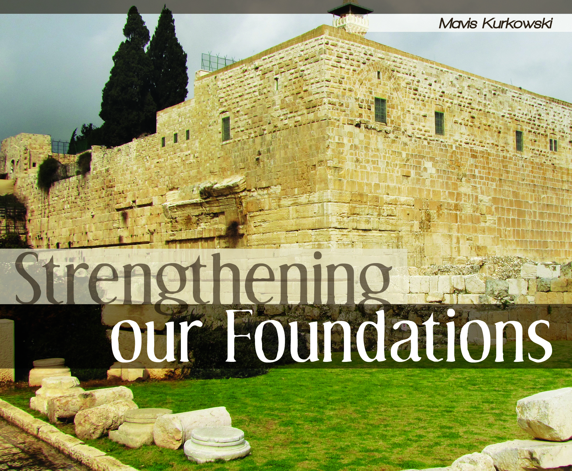 Strengthening Our Foundations!