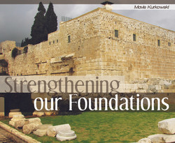 Strengthening Our Foundations