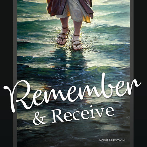 Remember and Receive