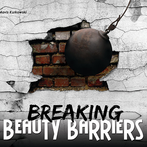 Breaking Beauty Barriers