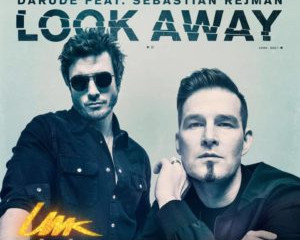 "Finland | Darude Releases Final UMK Song ""Look Away"""