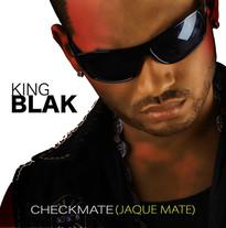King Blak / CHECKMATE ( JAQUE MATE)