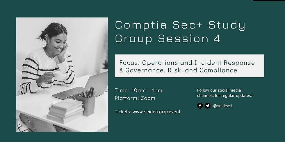 Comptia Security+ SY0-601 Study Group Session 4