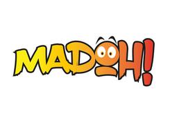 Madoh!