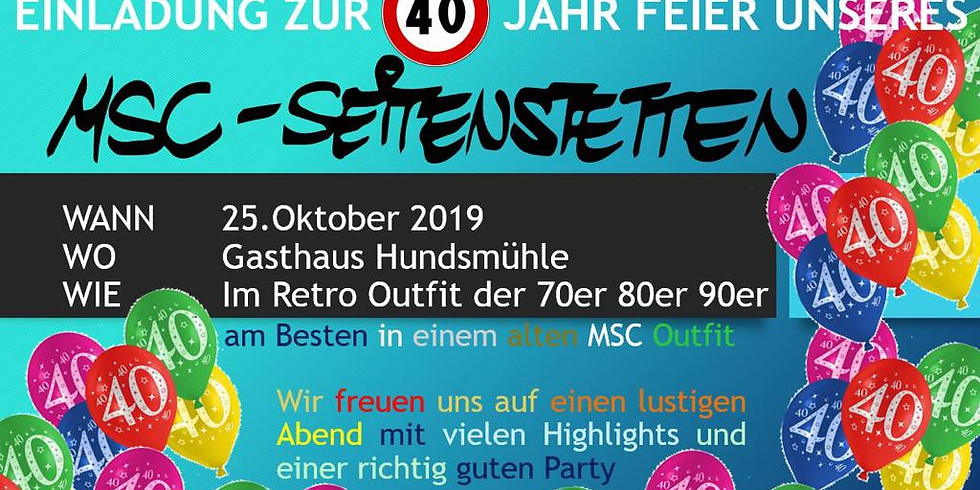 40iger Feier des MSC-Seitenstetten