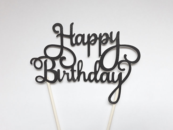 Happy birthday cake topper - black