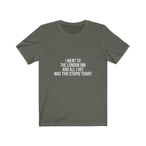 ''I went to The London Inn'' Unisex Tshirt