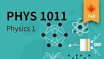 PHYS 1011