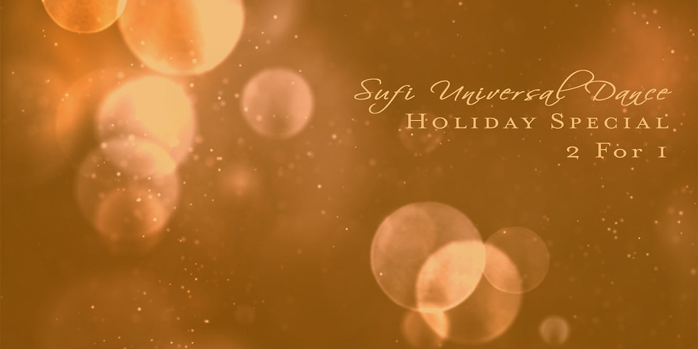 Sufi Universal Dance Holiday Special with Lisa Joy