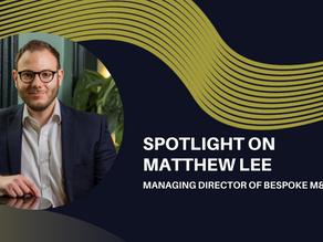 Spotlight on Matthew Lee