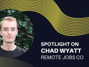 Spotlight on - Chad Wyatt