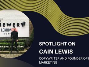 Spotlight on - Cain Lewis