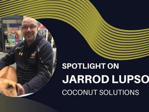 Spotlight on - Jarrod Lupson