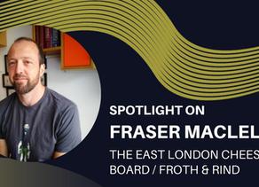 Spotlight on - Fraser MacLellan
