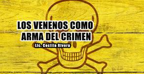 Los venenos como arma del crimen
