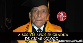 A los 78 años se gradúa de criminólogo