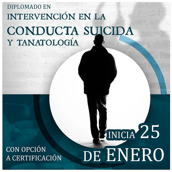 Diplomado | Intervención en la conducta suicida y tanatología