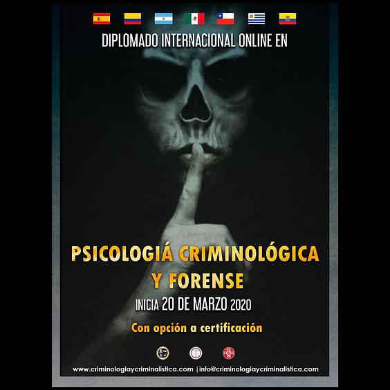 Diplomado Internacional especializado en Psicología Criminológica y Forense