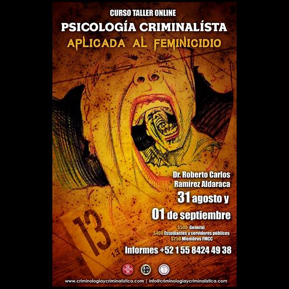 Psicología Criminalísta; aplicada al Feminicidio