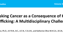 Unmasking Cancer as a Consequence of Human Trafficking: A Multidisciplinary Challenge