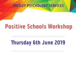 Positive Schools Workshop - 6th June 2019