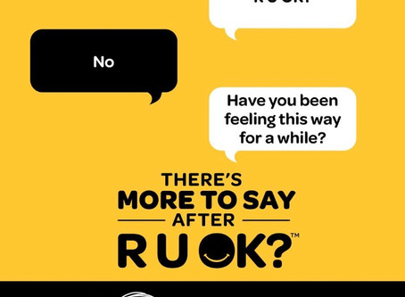 R U OK? Day - There's More To Say