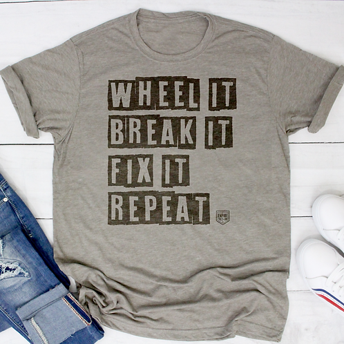 Wheel It Shirt