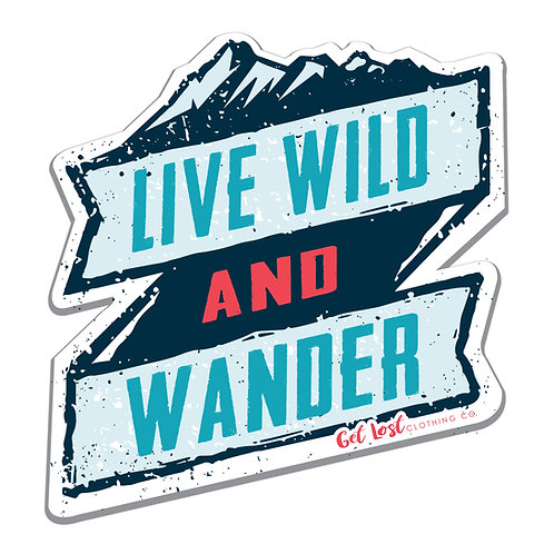 Live Wild & Wander Decal