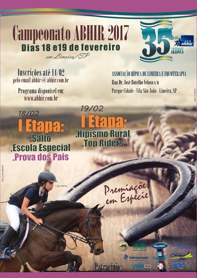 Associação Brasileira dos Cavaleiros de Hipismo Rural (ABHIR) abre sua temporada 2017 com provas nas seguintes modalidades: Salto, Salto Escola Especial, Prova dos Pais, Hipismo Rural e Top Rider.