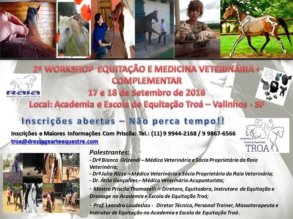 o 2º Workshop de Equitação e Medicina Veterinária está imperdível, uma vez que médicos veterinários e especialistas vão explorar temas diversos para atender aos interesses dos participantes.