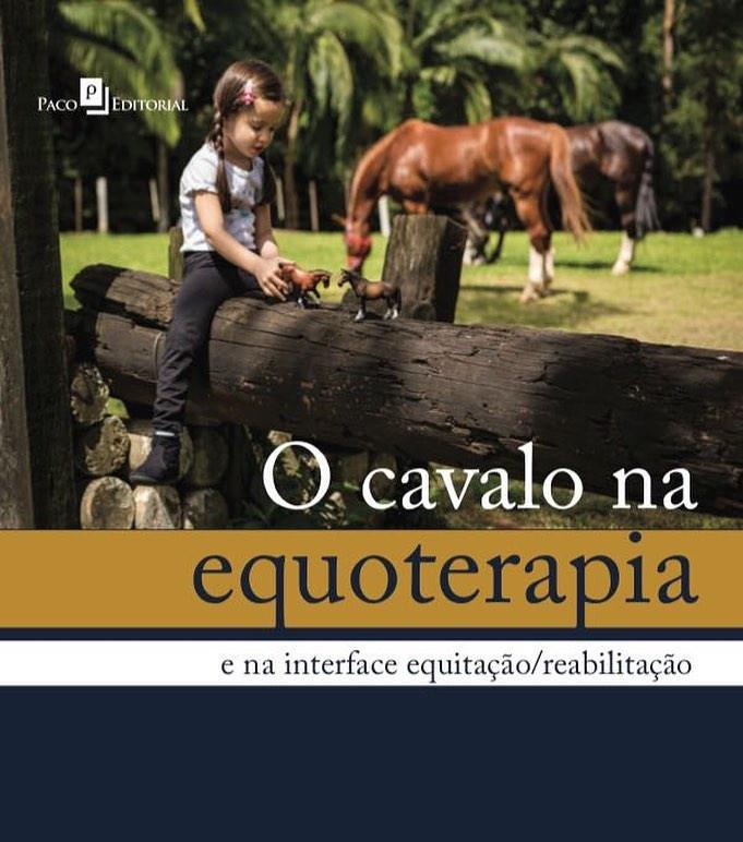 """""""O Cavalo na Equoterapia - Interface Equitação / Reabilitação"""", este é o livro lançado ontem em São Paulo"""